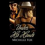 Under His Hands | Michelle Fox