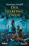 Der silberne Zweig: Roman (dtv junior)