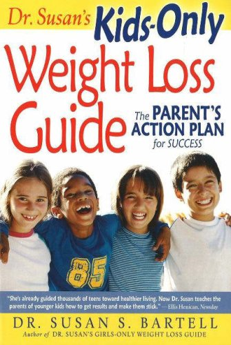 Dr. Susan's Kids-Only Weight Loss Guide: The Parent's Action Plan for Success