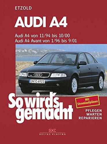 audi-a4-von-11-94-10-00-avant-von-1-96-9-01-so-wirds-gemacht-band-98
