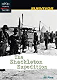 img - for The Shackleton Expedition (High Interest Books: Survivor) book / textbook / text book