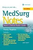 Med Surg Notes: Nurses Clinical Pocket Guide (Nurses Clinical Pocket Guides)