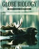 GLOBE BIOLOGY HARDCOVER TEXT C99