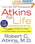 Atkins for Life: The Complete Control...