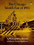 The Chicago World's Fair of 1893: A P...