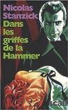 echange, troc Nicolas Stanzick - Dans les griffes de la Hammer : La France livrée au cinéma d'épouvante