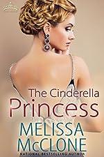 The Cinderella Princess (Royal Holiday Book 1)