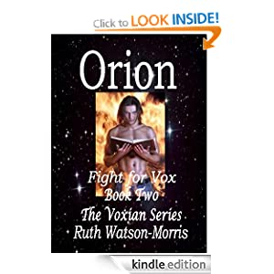 Orion. The fight for Vox! (The Voxian Series)