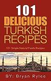 The Turkish Cookbook:101 Easy Turkish Recipes (Taste of Home Cookbook)