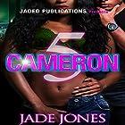 Cameron 5 Hörbuch von Jade Jones Gesprochen von: Cee Scott