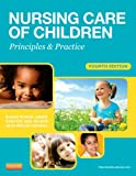 img - for Nursing Care of Children: Principles and Practice, 4e (James, Nursing Care of Children) book / textbook / text book