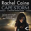 Cape Storm: Weather Warden, Book 8 (       UNABRIDGED) by Rachel Caine Narrated by Dina Pearlman
