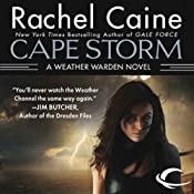 Cape Storm: Weather Warden, Book 8 | Rachel Caine
