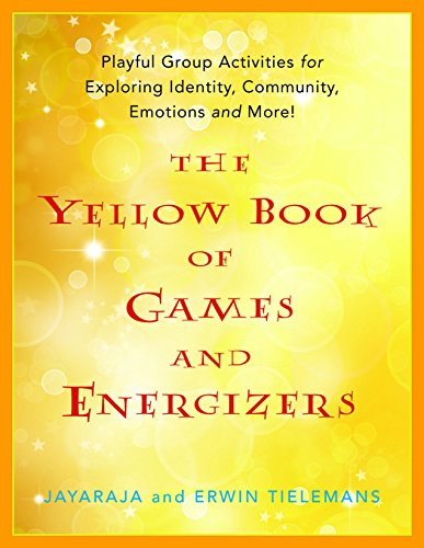 the-yellow-book-of-games-and-energizers-playful-group-activities-for-exploring-identity-community-em