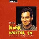 Nuhr Weiter So - Dieter Nuhr