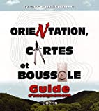 Orientation, cartes et boussole : Guide d'enseignement