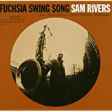 Fuchsia Swing Song: Rudy Van Gelder Remaster