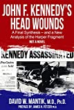 John F. Kennedy's Head Wounds: A Final Synthesis - and a New Analysis of the Harper Fragment