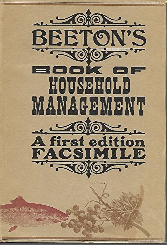 Beeton's Book of Household Management: A First Edition Facssimile (Beeton Household Management compare prices)