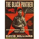 The Black Panther: Intercommunal News Service, 1967-1980 ~ David Hilliard