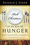 img - for Rich Christians in an Age of Hunger: Moving from Affluence to Generosity book / textbook / text book