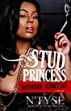 Stud Princess, Notorious Vendettas (NTyse Enterprises Presents)
