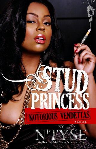 Book: Stud Princess, Notorious Vendettas by N'Tyse
