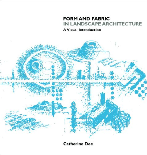 Form & Fabric in Landscape Architecture: A Visual...