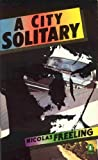 A City Solitary (Penguin crime fiction) (0140080570) by Freeling, Nicolas