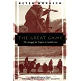 The Great Game: The Struggle for Empire in Central Asia (Kodansha Globe) ~ Peter Hopkirk