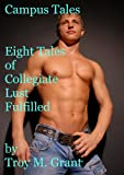 img - for Campus Tales: Eight Tales of Collegiate Lust Fulfilled book / textbook / text book