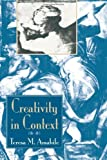 By Teresa M Amabile Creativity In Context: Update To The Social Psychology Of Creativity [Paperback]