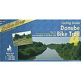 Danube Bike Trail: Hungary, Croatia, Serbia, Romania: From Budapest to the Black Sea: v. 4
