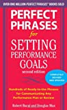 img - for Perfect Phrases for Setting Performance Goals, Second Edition (Perfect Phrases Series) book / textbook / text book