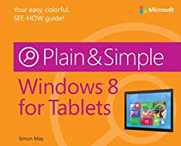 Windows® 8 for Tablets Plain & Simple