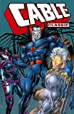 Cable Classic - Volume 2 (0785137440) by Nicieza, Fabian