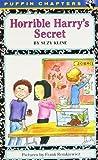 Horrible Harry's Secret (0141300930) by Kline, Suzy