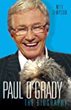Paul O'Grady - The Biography: The Biography