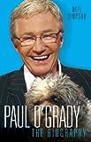 Paul O'Grady - The Biography: The Biography