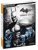 Batman Arkham City: Armored Edition (Bradygames Signature Guides)