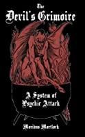 The Devil's Grimoire: A System of Psychic Attack (English Edition)