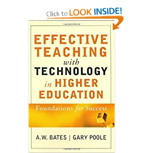 Effective Teaching with Technology in Higher Education: Foundations for Success: A. W. Bates, Gary Poole: 9780787960346: Amazon.com: Books