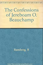 The Confession of Jereboam O. Beauchamp by…