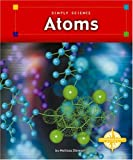 Atoms (Simply Science)
