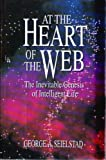 At the Heart of the Web: The Inevitable Genesis of Intelligent Life