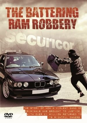The Battering Ram Robbery