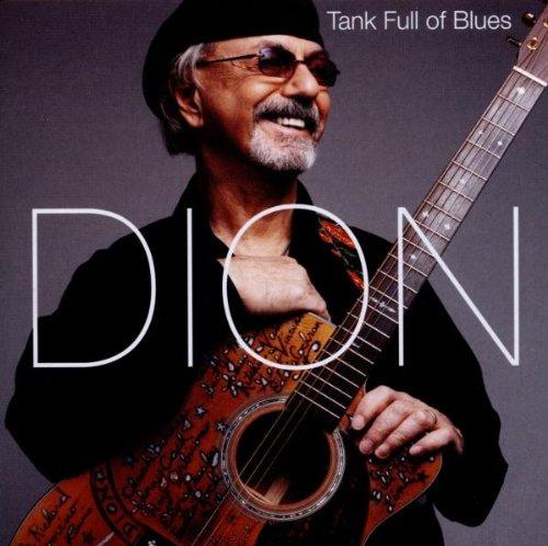 DION - Tank Full Of Blues - Zortam Music