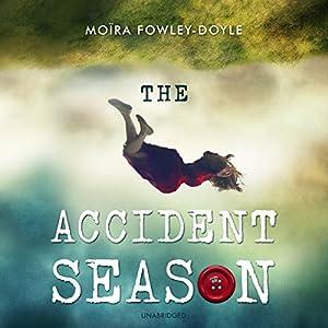 The Accident Season Audiobook