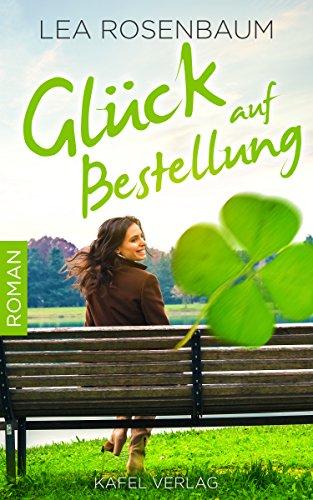 Shopping mit http://ferienhaus.kalimno.de - Glück auf Bestellung: Liebesroman