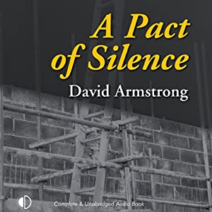 A Pact of Silence: A Kavanagh and Salt Mystery, Book 3 | [David Armstrong]